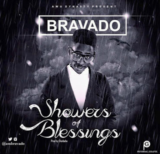 {NEW SONG} Bravado – Showers Of Blessings (@ambravado) Prod. By Conbaba