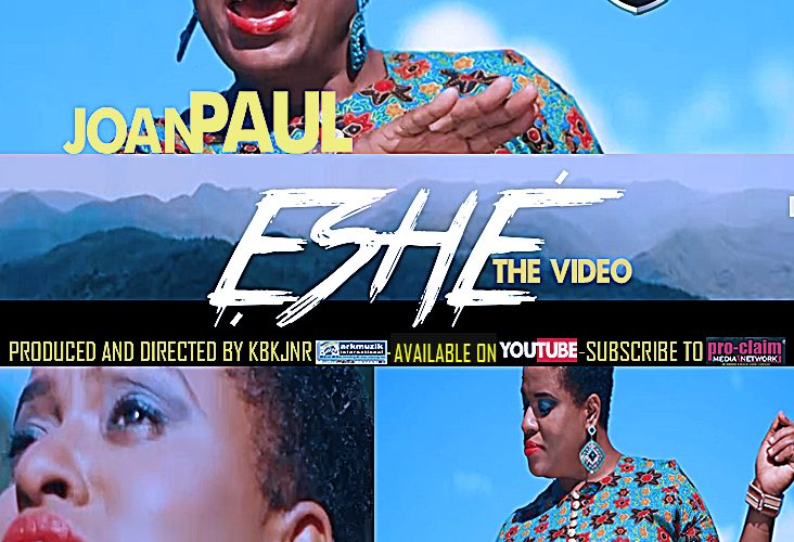 "[NEWS] JOAN PAUL SET TO RELEASE NEW VIDEO TITLED ""ESHE"" Prod & Dir by KBK JNR 