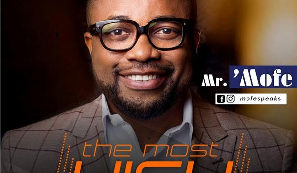 [NEW MUSIC] THE MOST HIGH – MR. MOFE | @mofespeaks