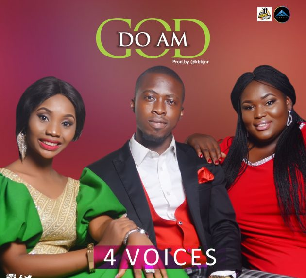 [Music] God Do Am by 4 Voices @thegospelvoice