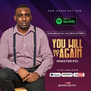 [MUSIC & LYRIC VIDEO]  MINISTER POI -YOU WILL DO IT AGAIN | @MINISTERPOI