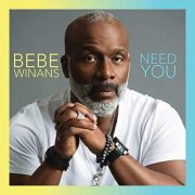 "[NEWS] BeBe Winans Releases First Album In 10 Years ""Need You"" 