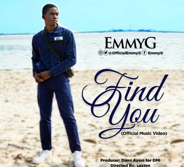 NEW MUSIC {VIDEO}: FIND YOU BY EMMY G |@officialemmyg @DiademMultiMed