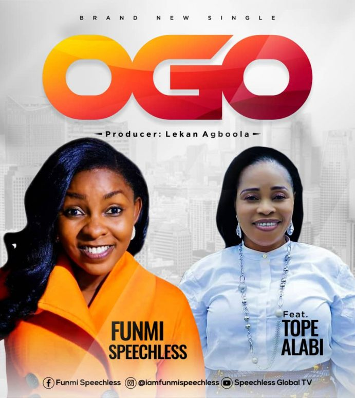 NEW MUSIC: OGO (REMIX) BY FUNMI SPEECHLESS FEAT. TOPE ALABI |@SPEECHLESSGLOB1