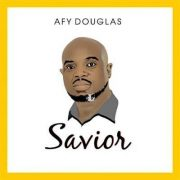 #ProclaimMusic – Savior (Made) – Afy Douglas [@afydouglas]
