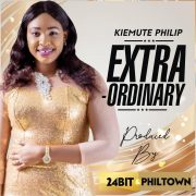 [#ProclaimMusic] Kiemute Philip – ExtraOrdinary | @Kiemute Philip