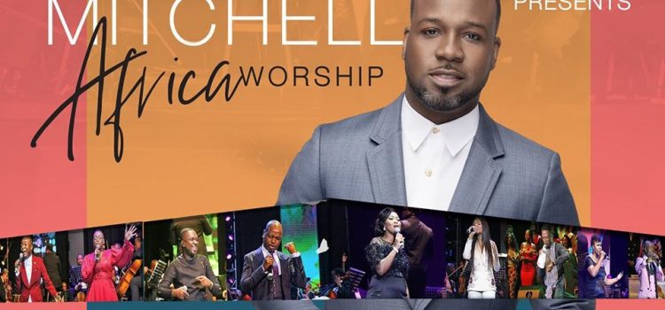 [#ProclaimNews] Vashawn Mitchell in AFRICA WORSHIP (a live Recording) out August 14th.