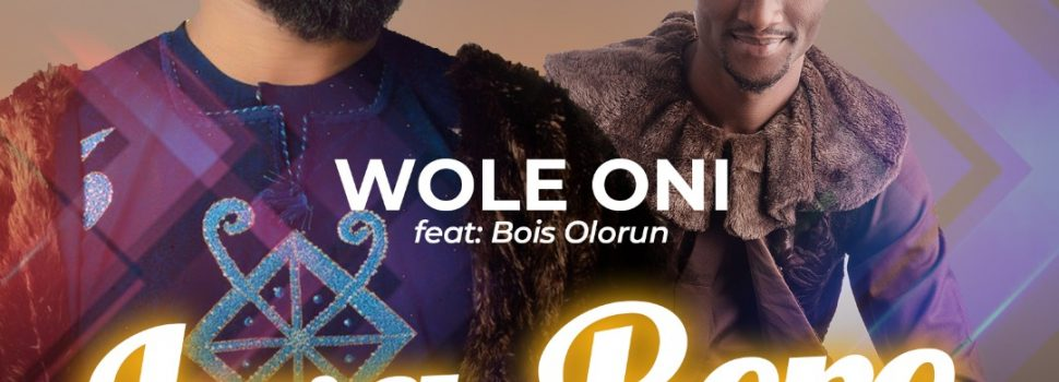 "[#ProclaimMusic] Amb. Wole Oni ft. Bois Olorun – ""Iwa Rere"" (Good Conduct) 