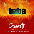 [#ProclaimMusic + Lyrics Video] Samsoft – Baba | @Officialsamsoft