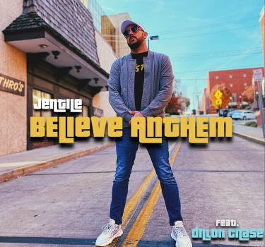 [Music Video] Jentile – Believe Anthem (ft. Dillon Chase)