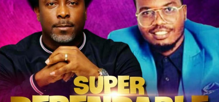 Music: Samsong & Richeez – Super Dependable