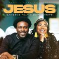 Music: Samsong – Jesus (Ft. Mercy Chinwo)