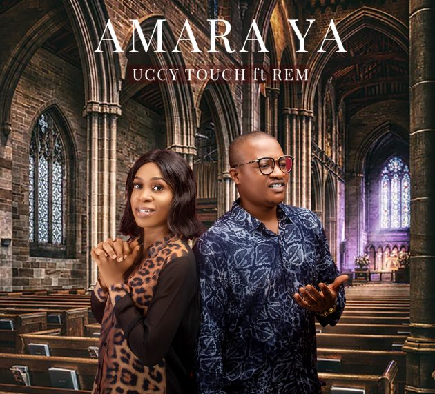 "NEW MUSIC: UCCY TOUCH – ""AMARA YA"" 