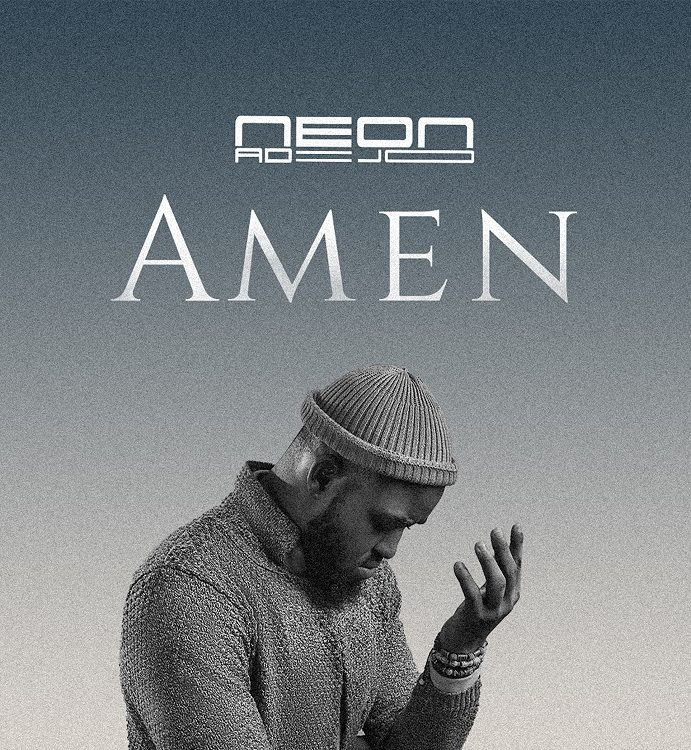 [Music Video] Neon Adejo | Amen