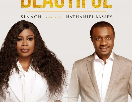 [Music] Beautiful – Sinach Ft. Nathaniel Bassey @SINACH | @NATHANIELBLOW